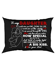 Dad To Daughter - Hugging - If I Could Give Rectangular Pillowcase back