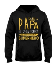 BEING A PAPA IS EVEN BETTER THAN BEING SUPERHERO Hooded Sweatshirt tile