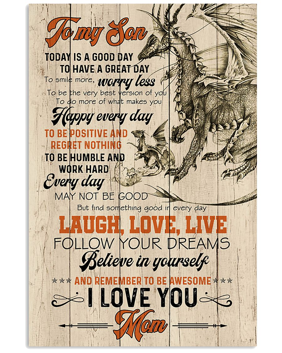 POSTER - TO MY SON - DRAGON - TODAY IS A GOOD DAY 16x24 Poster
