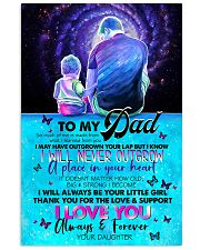 TO DAD - SITTING TOGETHER - SO MUCH OF ME  16x24 Poster front