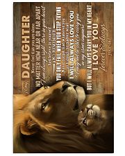 To My Daughter - Lions - Never Feel Taht You  16x24 Poster front