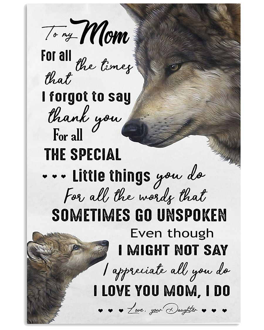 TO MY MOM - WOLF - I LOVE YOU 16x24 Poster