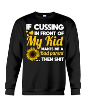 If cussing in front of My kid Crewneck Sweatshirt thumbnail