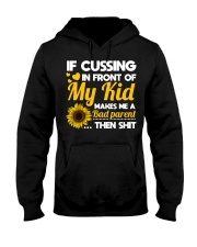 If cussing in front of My kid Hooded Sweatshirt thumbnail