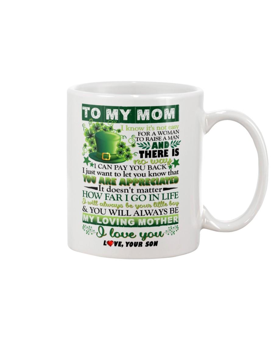 TO MY MOM - SHAMROCK - YOU ARE APPRECIATED Mug