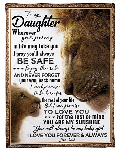 BLANKET - TO MY DAUGHTER - LION - WHEREVER