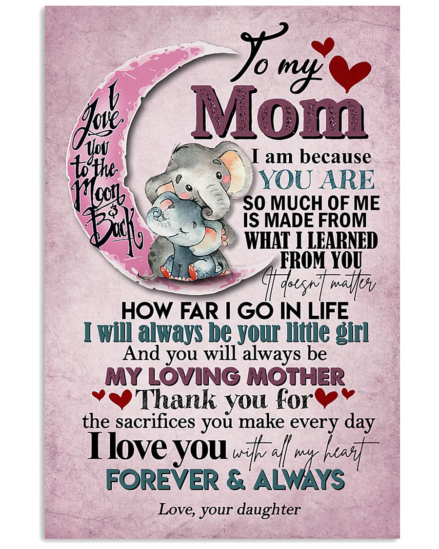 TO MY MOM - ELEPHANT - I LOVE YOU 16x24 Poster