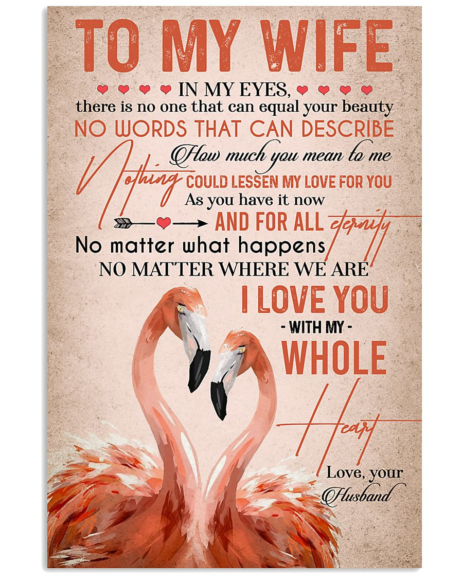 TO MY WIFE - FLAMINGO - I LOVE YOU 16x24 Poster