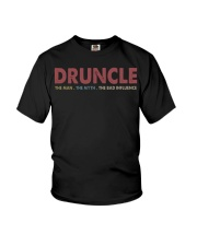 Druncle The man The myth The bad influence Youth T-Shirt thumbnail