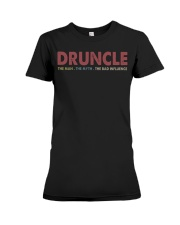Druncle The man The myth The bad influence Premium Fit Ladies Tee thumbnail