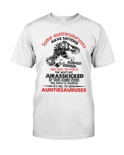 Some auntiesauruses Classic T-Shirt front