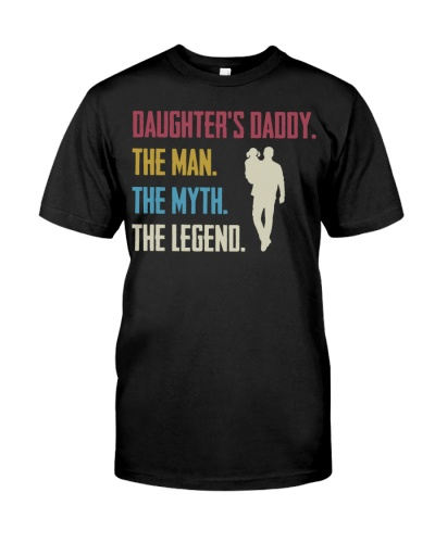 DADDY - THE MYTH - THE LEGEND