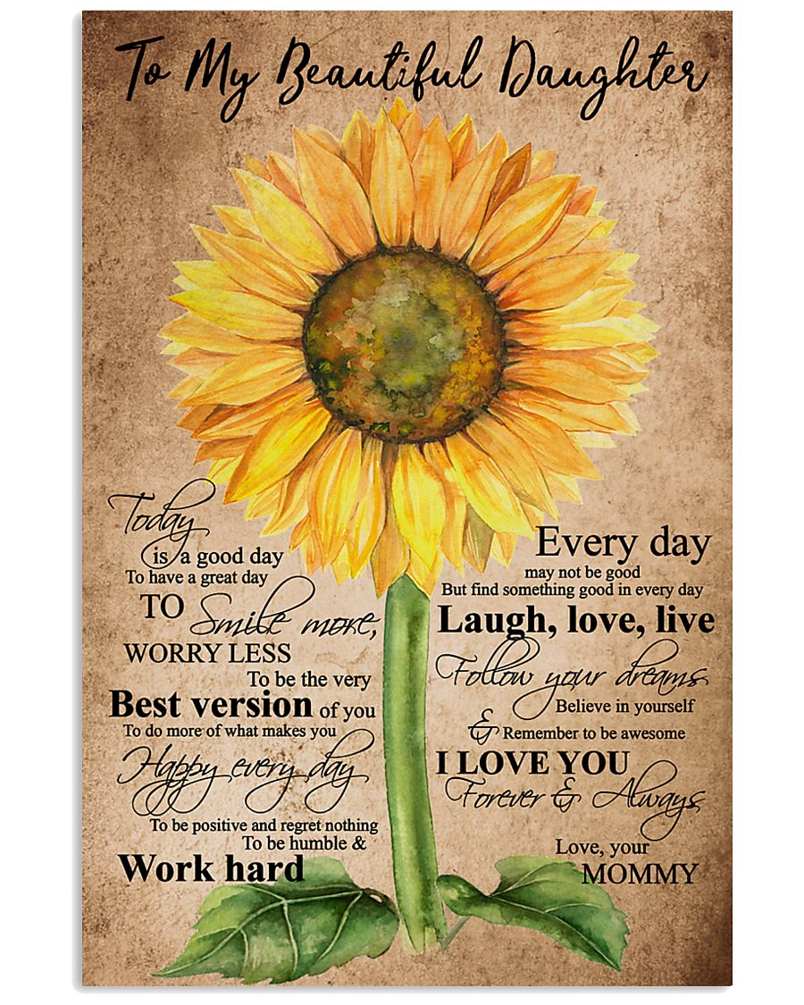 TO MY BEAUTIFUL DAUGHTER 16x24 Poster