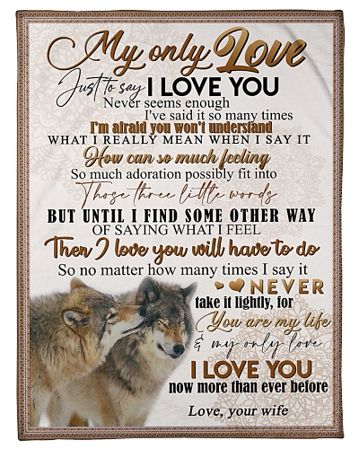 TO MY HUSBAND - WOLVES - I LOVE YOU