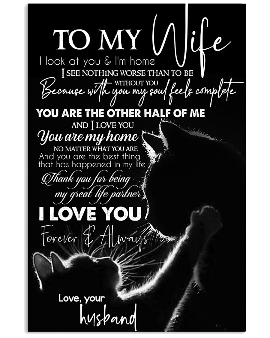 TO MY WIFE - CAT COUPLE - I LOVE YOU 16x24 Poster