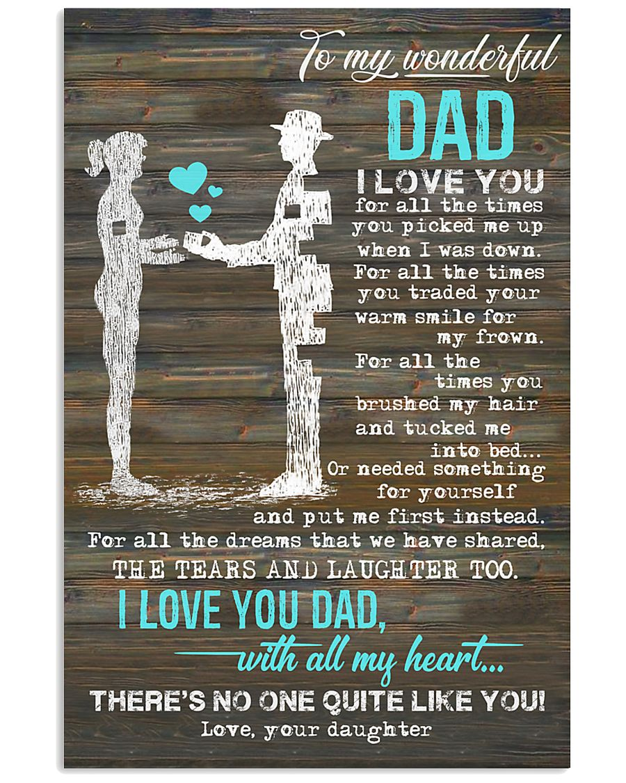POSTER - TO MY DAD - I LOVE YOU 16x24 Poster