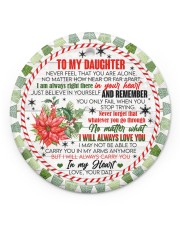 To My Daughter - never Forget That You Are Alone  Circle ornament - single (porcelain) front