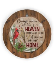 Christmas - Because Someone We Love Is In Heaven Circle ornament - single (wood) thumbnail