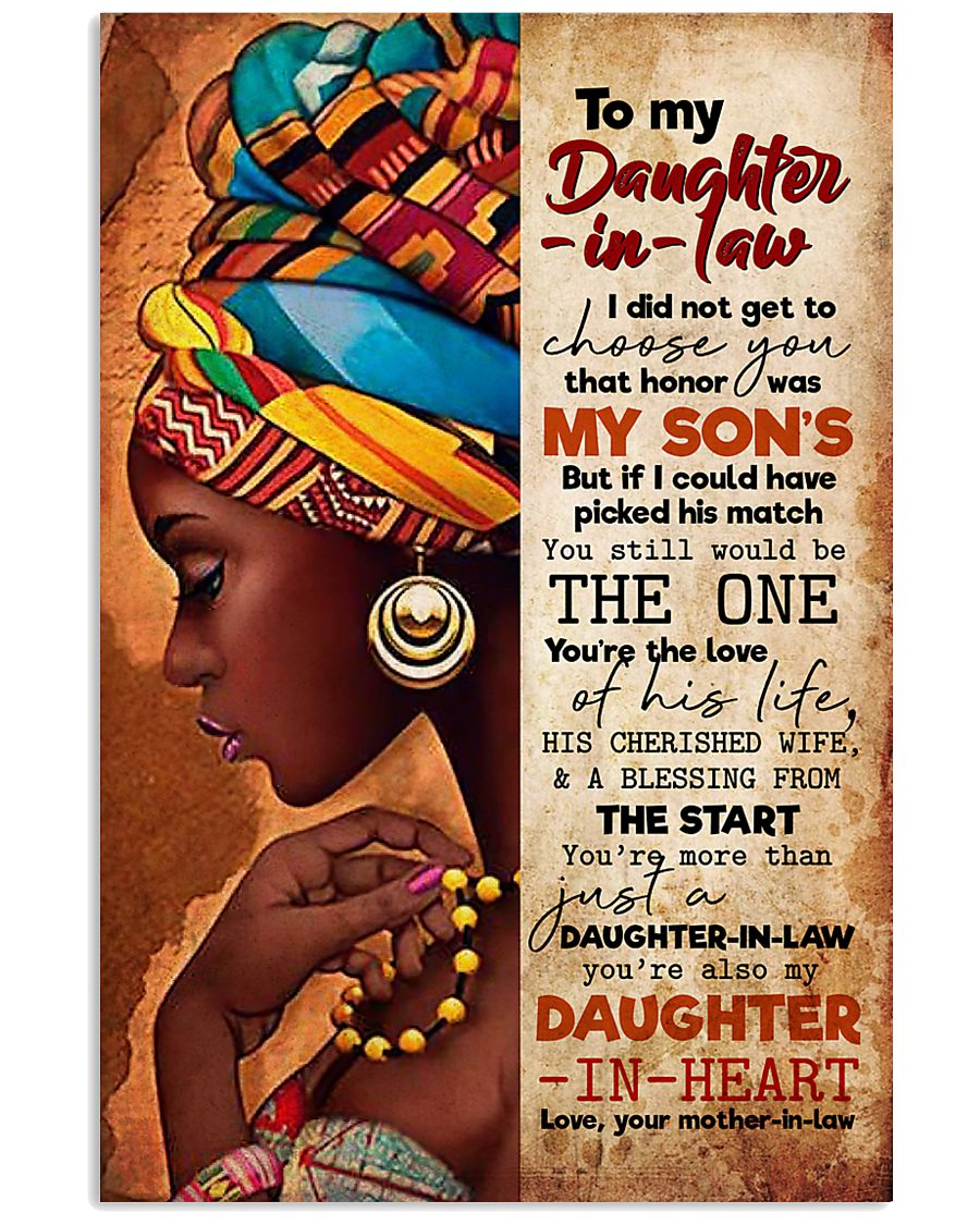 TO MY DAUGHTER-IN-LAW - AFRICAN WOMAN - THE ONE 16x24 Poster