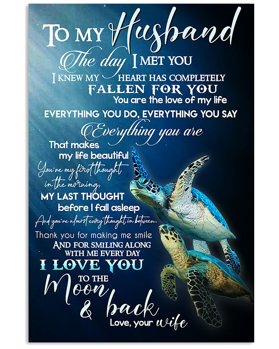 TO MY HUSBAND - TURTLE - I LOVE YOU 16x24 Poster