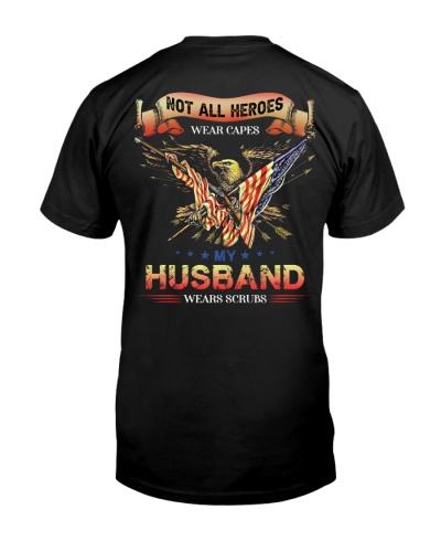 T-SHIRT - MY HUSBAND WEARS SCRUBS - NURSE