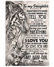 TO MY DAUGHTER - TIGER MOM - SOMETIMES 16x24 Poster front
