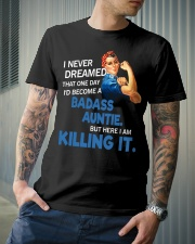 I never dreamed that one day I'd become a badass  Classic T-Shirt lifestyle-mens-crewneck-front-6
