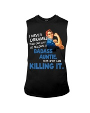 I never dreamed that one day I'd become a badass  Sleeveless Tee thumbnail
