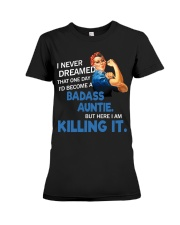 I never dreamed that one day I'd become a badass  Premium Fit Ladies Tee thumbnail