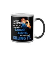 I never dreamed that one day I'd become a badass  Color Changing Mug thumbnail