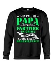PAPA - BECAUSE - BAD INFLUENCE Crewneck Sweatshirt thumbnail