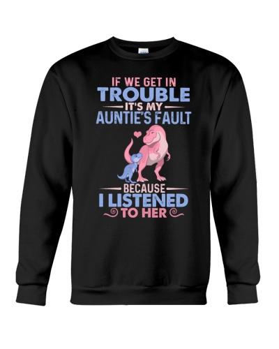 IT'S MY AUNTIE'S FAULT