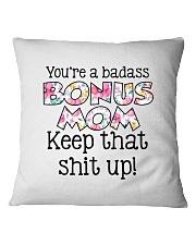 You're a badass bonus mom Square Pillowcase thumbnail