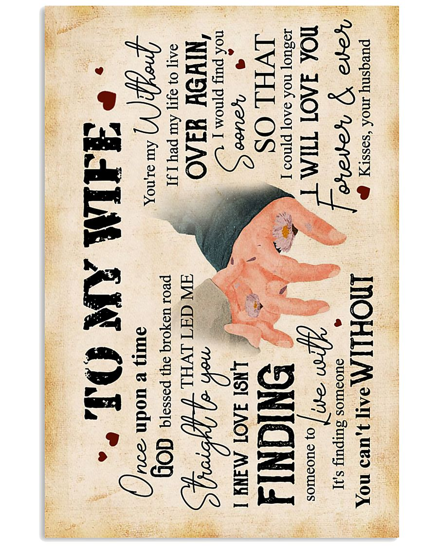 Wife - Hand In Hand - Love Isn't Finding Someone 16x24 Poster