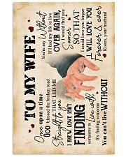 Wife - Hand In Hand - Love Isn't Finding Someone 16x24 Poster front