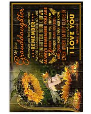 To Granddaughter - I Want You To Know I Love You  16x24 Poster front
