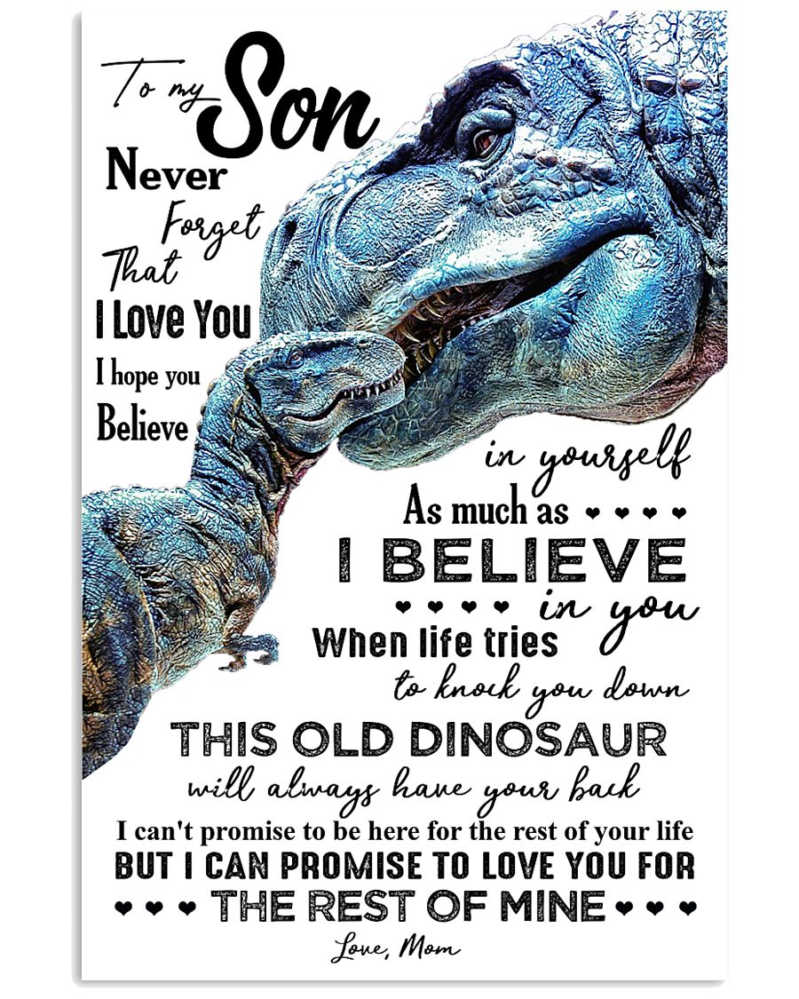 MOM TO SON - T REX - WHEN LIFE TRIES 16x24 Poster