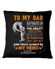 TO MY DAD Square Pillowcase thumbnail