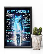 To My daughter - Lioness - Sometimes It's Hard  16x24 Poster lifestyle-poster-8