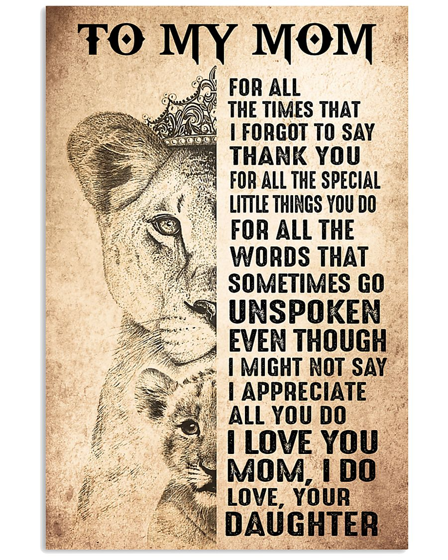 TO MY MOM - LION - THANK YOU 16x24 Poster