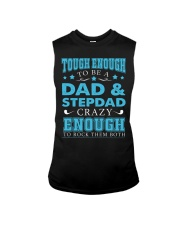 Tough enough to be a dad and stepdad Sleeveless Tee thumbnail