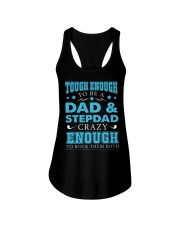 Tough enough to be a dad and stepdad Ladies Flowy Tank thumbnail