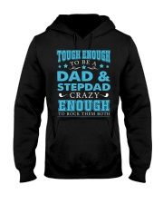 Tough enough to be a dad and stepdad Hooded Sweatshirt thumbnail