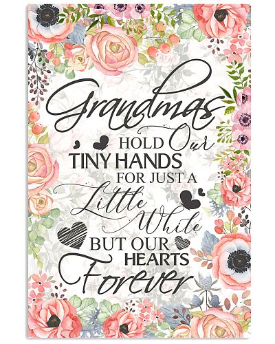 grandmas hold our tiny hands for just a little