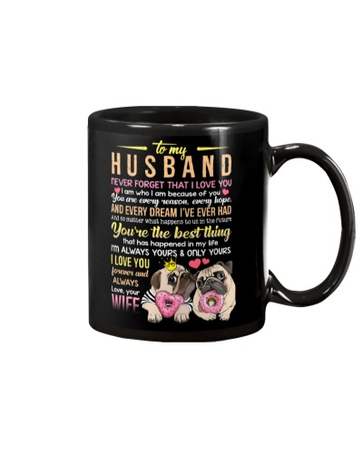MUG - TO MY HUSBAND - PUG - I LOVE YOU