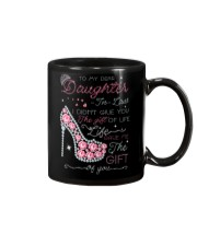 To My Daughter-in-law - Life Gave Me Mug front