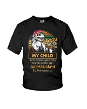 If you mess with my child with down syndrome  Youth T-Shirt thumbnail