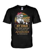 If you mess with my child with down syndrome  V-Neck T-Shirt thumbnail