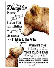 POSTER - TO MY DAUGHTER - BEAR - NEVER 16x24 Poster front