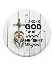 To My Wife - Cross - I asked God for an angel  Circle ornament - single (porcelain) front